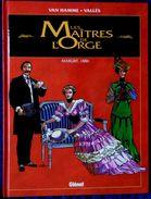 """Van Hamme / Vallès - Les Maîtres De L' Orge """" Margrit, 1886  """" - Glénat - (  1999 ) . - Non Classés"""
