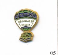 Pin's Montgolfière - Remiremont (88) - 14 Juillet 1991. Estampillé L. Bichet. Métal Peint. T562-05 - Airships
