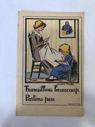 Travaillons Beaucoup  Parlons Peu   André  Hellé  Feuillet  13,5  X  9 - 1914-18