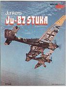 SPECIAL -LA DERNIERE GUERRE - JUNKERS - JU 87 - STUKA - ATLAS - 1979 - Livres