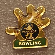 Pin's Bowling . A.C.S . PEUGEOT .  Dijon - Peugeot