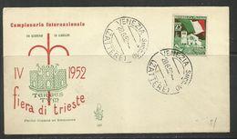 ITALIA REPUBBLICA ITALY REPUBLIC 1952 FIERA DI TRIESTE FAIR FDC VENETIA - FDC
