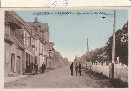 Isére : MONESTIER-de-CLERMONT ( Quartier Du Jardin Public ) - France