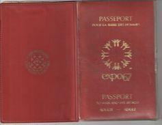 Passeport Pour La Terre Des Hommes/EXPO67/Adulte/Annette  Poulin/LAVAL/Expo Universelle De Montréal/CANADA/1967   AEC101 - Tickets - Vouchers