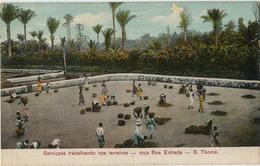 SAO TOME SERVICAES TRABALHANDO NOS TERREIROS ROCA BOA ENTRADA - Sao Tome And Principe