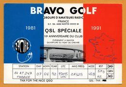 QSL Spéciale 10e Anniversaire Du Club - Bravo Golf - Ouverture Du Pont De Cheviré - Alpha Tango - 1981-1991 - Radio