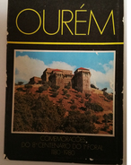 OUREM - MONOGRAFIAS - «Comemorações Do 8º Centenário Do 1º Foal, 1180-1980»( 1980) - Books, Magazines, Comics