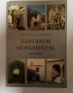 SANTAREM - ROTEIRO- «Santarem- Monumental Roteiro»(Autor: Otavio Da Silva Pais Mendes-1988) - Books, Magazines, Comics