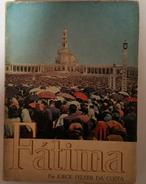 FATIMA- MONOGRAFIAS- «Fátima» (Autor: Jorge Felner Da Costa -1967) - Books, Magazines, Comics