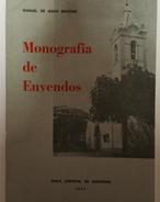 SANTAREM- MONOGRAFIAS- « Santarem - Monografia De Envendos» (Autor: Manuel De Jesus Martins - 1974  ) - Books, Magazines, Comics
