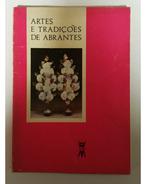 ABRANTES - MONOGRAFIAS - « Artes E Tradições De Abrantes» ( Ed. Terra Livre Nº 5- 1983) - Books, Magazines, Comics