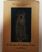 FATIMA - MONOGRAFIAS - «Aparições Da Satissima Virgem Em Fatima»( Autor:J. Castro  Del Rio 1946) - Books, Magazines, Comics
