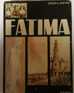 FATIMA - MONOGRAFIAS - « Fatima»( Autor: Conego C. Barthas- 1942) - Books, Magazines, Comics