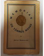 TOPRRES NOVAS  - MONOGRAFIAS - «Memórias De Torres Novas »( Autor:Artur Gonçalves- 1937) - Books, Magazines, Comics