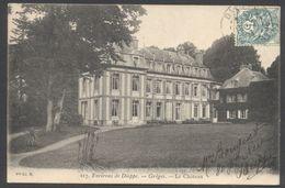 Grèges - Le Château - Environs De Dieppe - N° 217 - Voir 2 Scans - Frankrijk