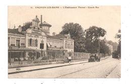 Enghien-Les-Bains-L'Etablissement Thermal-Grande Rue-(C.2804) - Enghien Les Bains