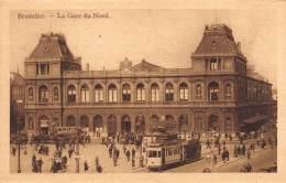 BRUXELLES - La Gare Du Nord - Chemins De Fer, Gares