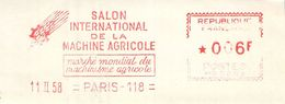 FLAMME EMA OBLITERATION MECANIQUE FRAGMENT PUBLICITE SALON INTERNATIONAL DE LA MACHINE AGRICOLE 1958 - Storia Postale