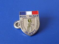 Pin's Police Pool Radar - 30 Metz - Sécurité Routière - Blason écusson (KB63) - Police