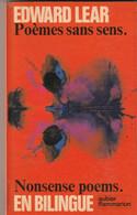 EDWARD LEAR Poemes Sans Sens BILINGUE Texte Et Image FORMAT POCHE - Etat: TTB  220 GR - Poésie