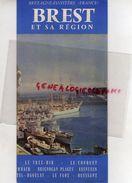 29- BREST ET SA REGION- DEPLIANT TOURISTIQUE-LE TREZ HIR-LE CONQUET-LAMPAUL PLOUARZEL-PORSPODER-TERENEZ-LE FRET-CAMARET - Dépliants Touristiques