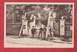 Thionville  -- Caserne Du Commandant Peuty - Thionville