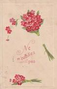 Carte Postale Ancienne Fantaisie - Légèrement Gaufrée - Fleurs - Ne M'oubliez Pas - Phantasie
