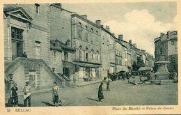 Bellac Place Du Marche Et Palais De Justice - Bellac