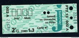 Ticket - RATP SNCF APTR ADATRIF - Paris - Samedi-Dimanche-Fêtes - Jeunes - 3 Zones - Rare - Europe