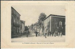 Herault : St Thibery, Place De La Croix De La Mission, Belle Animation - France