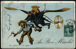 Cpa Publicitaire Illustrée Au Bon Marché, La Police En L'an 2000 - Fantaisies