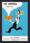 Carte De Visite.  Bar Brasserie Les Vapeurs à Trouville Illustrée Par Savignac - Visitekaartjes