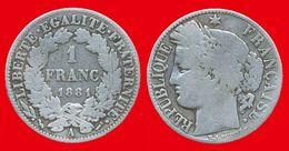 France Cérès 465a TB 1881A (ct3) De 1 Franc 23mm Tranche Striée, 5gr Argent 835°/oo Graveur Oudiné, Tirage 2 010 000 - France