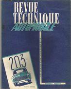 REVUE TECHNIQUE AUTOMOBILE : LA MYTHIQUE 203. - Máquinas