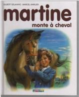 Gilbert Delahaye-Marcel Marlier -Martine Monte à Cheval - 0-6 Years Old