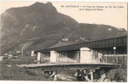 ** *  38  ***  GRENOBLE  Le Pont De Chemin De Fer Sur L'Isere Et Le Casque De Neron écrite  Excdellent état - Grenoble