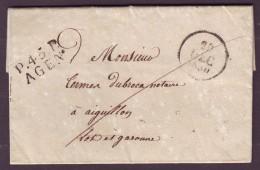 """LOT ET GARONNE - LAC - P.45.P AGEN (23x11) + Dateur """"a"""" (1830) Pour Aiguillon (45), Au Verso Taxe 2 - 1801-1848: Précurseurs XIX"""