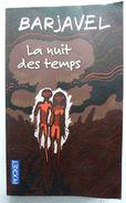 LIVRE De Poche POCKET - LA NUIT DES TEMPS - BARJAVEL - Livres Dédicacés