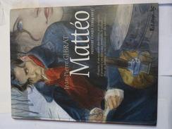 MATTEO  Première époque 1914 - 1915   Par JEAN PIERRE GIBRAT  -   BD  EN EDITION ORIGINALE - Non Classés