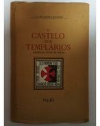 TOMAR  - MONOGRAFIAS - «O Castelo Dos Templarios»  (Autor: F.S. De Lacerda Machado- 1936) - Books, Magazines, Comics