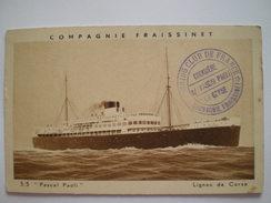 """Cpa, Compagnie Fraissinet, S/S """"Pascal Paoli"""", Lignes De Corse - Steamers"""