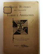 TOMAR  -ROTEIRO TURÍSTICO - «Breve Roteiro Do Viajante De Tomar E Arredores»  (Ed. C.I.T.no Concelho De Tomar) - Livres, BD, Revues