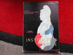 Instruction Civique / Classes Terminales / éditions Fernand Nathan De 1970 - Books, Magazines, Comics
