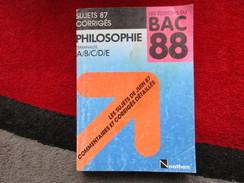 """Philosophie, Terminales A/B/C/D/E """"Sujet 87 Corrigés"""" / éditions Nathan De 1987 - Books, Magazines, Comics"""