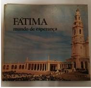 FÁTIMA  -MONOGRAFIAS - «Fátima - Mundo De Esperança»  (Ed.Editorial Verbo - 1967) - Livres, BD, Revues