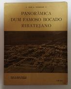 ALMEIRIM  -MONOGRAFIAS - «Panoramica Dum Famoso Bocado Ribatejano»  (Autor: José A. Vermelho - 1954) - Livres, BD, Revues