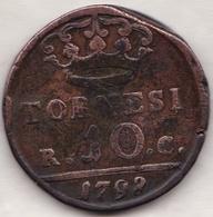 REGNO DI NAPOLI . 10 TORNESI 1798. FERDINANDO IV - Monnaies Régionales