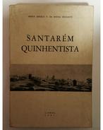 SANTAREM  -MONOGRAFIAS -  «Santarem Quinhentista» (Autor:Maria Angela V. Da Rocaha Beirante - 1981) - Livres, BD, Revues