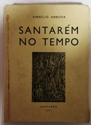 SANTAREM  -MONOGRAFIAS -  «Santarem No Tempo» (Autor: Virgilio Arruda - 1971) - Books, Magazines, Comics