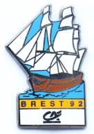Superbe Pin's CA - CREDIT AGRICOLE - BREST 92 - Le Galion - Zamac - Coinderoux Corner - G1153 - Banks